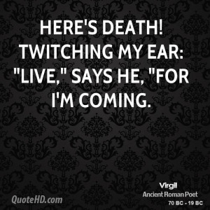Here's Death! twitching my ear: