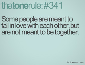 ... to fall in love with each other, but are not meant to be together