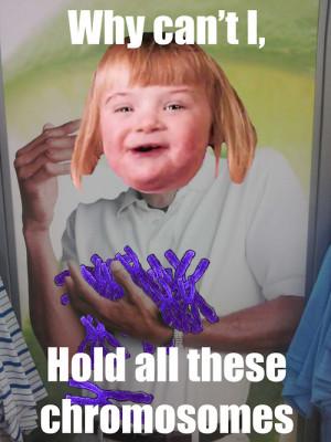 Down Syndrome Meme