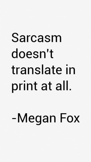 Megan Fox Quotes amp Sayings