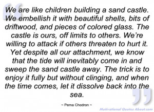 teacher pema chodron read more great quotes by pema chodron