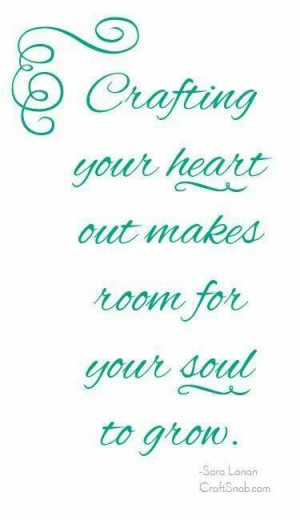 Crafting your heart out