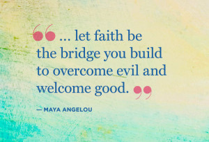 inspirational quotes of maya angelou