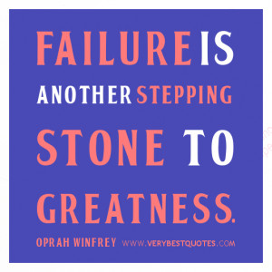 Motivational Quotes, failure quotes, Failure is another stepping stone ...