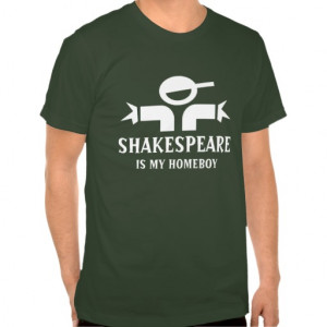 Cool t-shirt with Shakespeare quote