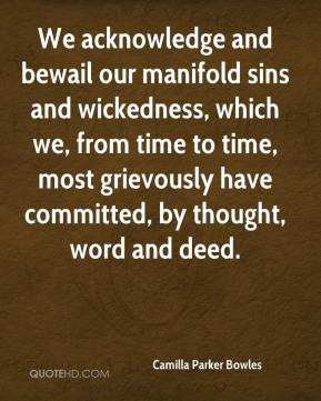 To see and listen to the wicked is already the beginning of wickedness ...