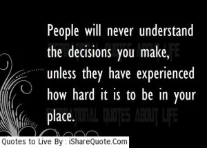 Quotes About Hard Decisions Quotes about life