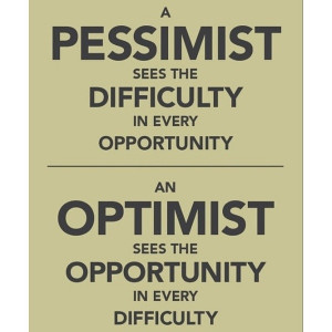 Optimistic, quotes, sayings, optimist sees the opportunity