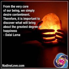From the very core of our being, we simply desire contentment ...