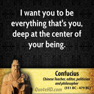 ... you to be everything that's you, deep at the center of your being