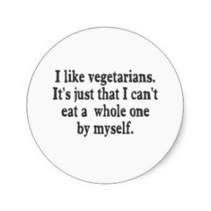 Anti Vegetarian Round Sticker