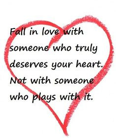Heart Quote Be nice and don't play games More