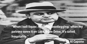 al-capone-quotes-when-i-sell-liquor.jpg.jpg