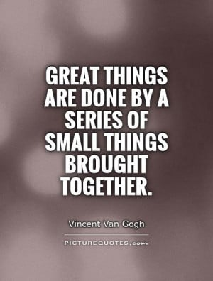 Together We Can Do Great Things Quotes