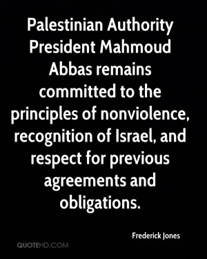 Palestinian Authority President Mahmoud Abbas remains committed to the ...