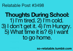 quotes school thoughts teen quotes relatable so relatable relatable ...