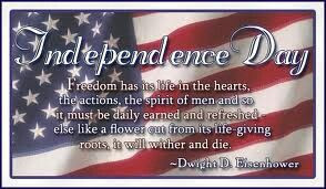 Eisenhower Independence Day Quote