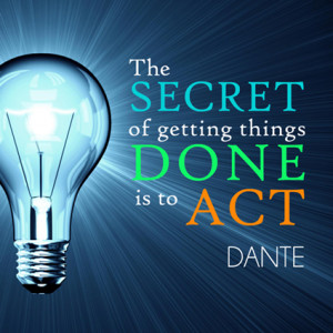 ... Inspirational Quotes for the Workplace on the Merit of Taking Action