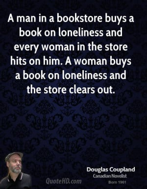 ... woman in the store hits on him. A woman buys a book on loneliness and