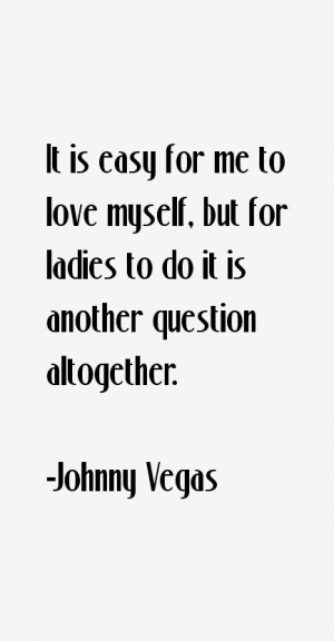 Johnny Vegas Quotes & Sayings