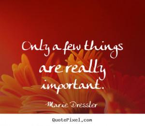 ... marie dressler more life quotes love quotes friendship quotes success