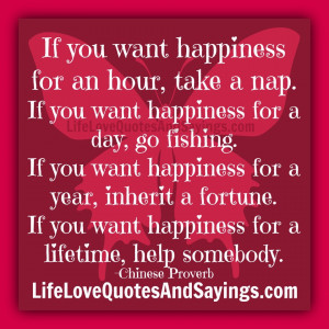 If you want happiness for an hour, take a nap.