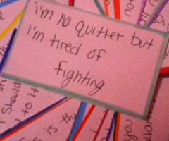 Im Tired Of Fighting Quotes
