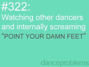 dance problems seriously!!