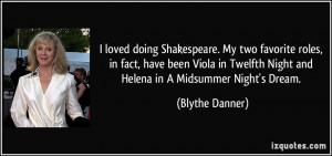 ... Twelfth Night and Helena in A Midsummer Night's Dream. - Blythe Danner