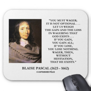 Blaise Pascal Gain Loss Wagering God Exists Quote Mouse Pads