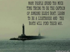 Learn to be a Lighthouse