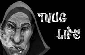 ... Thug Life . Or Thug Life Pictures to getting a low responsibly sourced