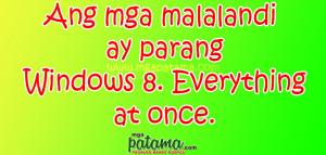 Windows Patama Quotes sa mga Malalandi