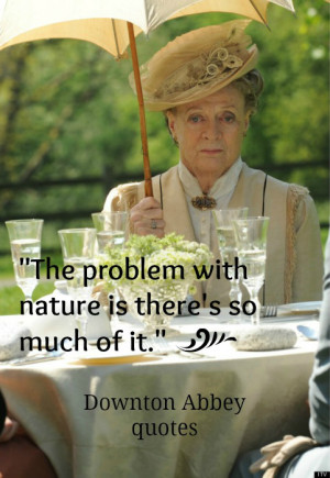 Downton Abbey Makes Me Smile!