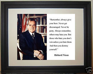 Richard-Nixon-others-may-hate-you-Famous-Quote-Framed-Photo-Picture-m1