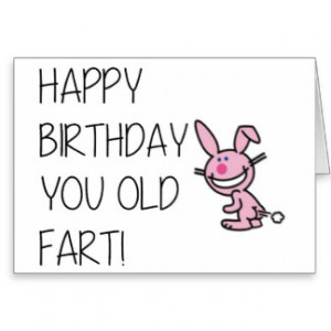 Funny Happy Birthday card - Old Fart Cards