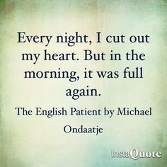 ... michael ondaatje more english patient quotes movie s tv quotes n