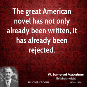 The great American novel has not only already been written, it has ...