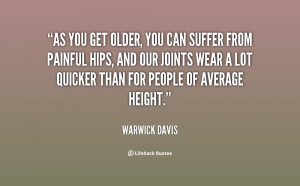 quote-Warwick-Davis-as-you-get-older-you-can-suffer-78660.png
