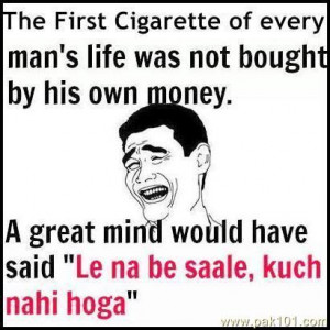 First Cigarette Of Every Man''s Life