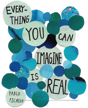 art, imagine, love, pablo picasso, quote