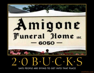 LOOK > Is This the Worst Name for a Funeral Home Ever?