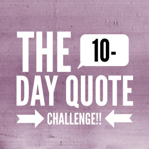 Inner Circle Coaching group we are doing a BIG 10 Day Quote Challenge ...
