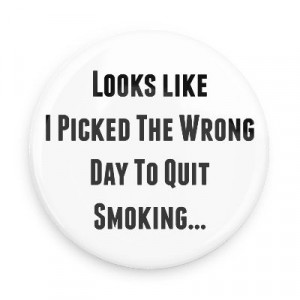 Funny Quitting Smoking Quotes