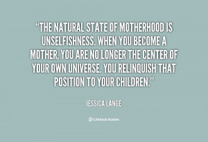 Jessica Lange Mother Quotes