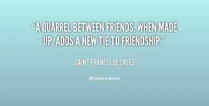 ... between friends, when made up, adds a new tie to friendship