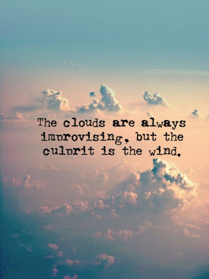 "wagnerrios:""The clouds…"