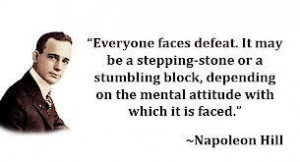 """... mind can conceive and believe, the mind can achieve."""" Napoleon Hill"""
