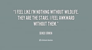 quote-Bindi-Irwin-i-feel-like-im-nothing-without-wildlife-19017.png