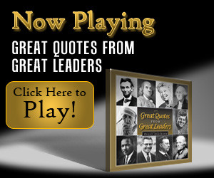 ... : Celebrate Presidents' Day – Great Quotes from Greatest Leaders
